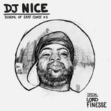 DJ NICE - SCHOOL OF EAST COAST 8 - Special LORD FINESSE