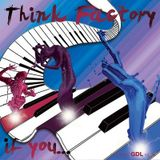 Think Factory - If You (Gdl Remix)