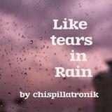 Like tears in rain