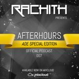 AFTERHOURS Podcast [ADE Special Edition] Episode #007 [Released October 2014]