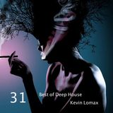 Kevin Lomax - Best of Deep House vol.31