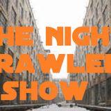 the nightcrawlershow 9th november 201