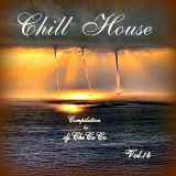 """""""""""CHILL HOUSE """""""" compilation vol.14."""