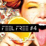 Kostya Noise - The Feel Free Podcast #4