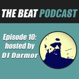Episode Ten: Hosted by DJ Darmor