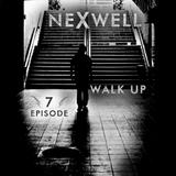 Nexwell Walk Up-Episode-007