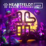Sam Feldt - Heartfeldt Radio #180