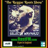 Reggae Roots Show #5 RastFM.com