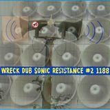 Wreck Dub Sonic Resistance 1188