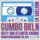 GUMBO BKLN MixTape - DJ Scot Bowman