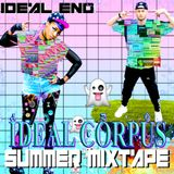 IDEAL END  SUMMER MIXTAPE #KAWAIIRAVE999 IDEAL CORPUS X T.E.I.N. CLOTHING