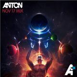 Anton - Nov 17 Mix