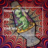 Steady The Ship #36 DNB Mix