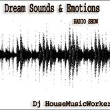 Dream Sounds & Emotions_010 by HouseMusicWorker