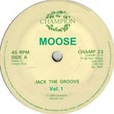 Jack the Groove Vol. 1 - Moose