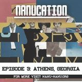 Nanucation - Episode 3: Athens, Georgia with Simon Vansintjan