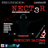 SWR Afternoon House Show with Nect3r 7-11-18 Special Guest DJ Microscope Salesman
