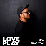 Love.Play Podcast Ft. Aryo Izrail