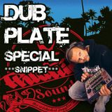 Dubplate Special (Snippet)