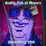 Quality Tom at Maceo's, Glastonbury 2014