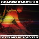Golden Oldies 2.0 in the mix by Tovo Trix (02.03.17)