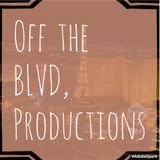 OFF THE BLVD PRODUCTIONS PRESENTS BROKEN BLVD CREW