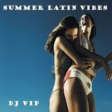 DJ VIP - Summer Latin Vibes