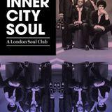 Inner City Soul: A London Soul Club (Mix #1)