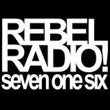 2018-05-11 Rebel Radio 716 show 164 LIVE
