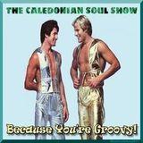 Caledonian Soul Show 6.9.17.