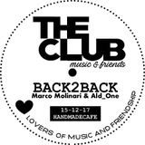 BACK2BACK MARCOMOLINARI & ALDONE HANDMADECAFE THE CLUB MUSIC AND FRIENDS