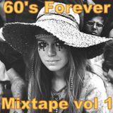 60's Forever Mixtape vol 1