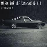 Music for the Kingswood Ute (Oz Rock Volume 1)