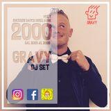 Gravy Dj Set Anni 2000 - Vol.1