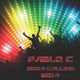 PabloC - Ibiza Calling - 2014