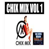DJ Gus Bain Presents CHIX MIX Vol One