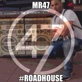 MR47 #ROADHOUSE