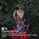 Circadian Rhythms w/ DJ Heroin - 16th February 2017