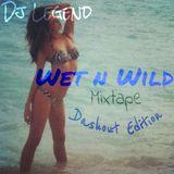 Dj_Legend-Wet_N_Wild_(Di Ladies Edition)_MixTape