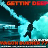 GETTIN' DEEP (Roots&Bass Radio) 91.1 Fm KROV 8.15.14