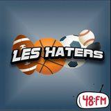 """Les Haters #30 """"Conférence EST en NBA-NHL 2016/2017 : Preview 2"""" (Emission du 11/10/2016)"""