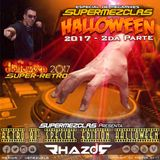 DJ Rhazor © - Retro 80s Special Edition Halloween Supermezclas 2K17