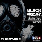 The Black Friday 2014 Dubstep Mixtape