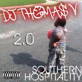 DJ Thomas V - Southern Hospitality 2.0 - 2014