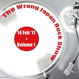 The Wrong Japan Rock Show - 14 February 2011