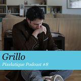 Pixelatique Podcast #8 - Grillo