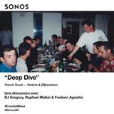 Sonos : Deep Dive French Touch Histoire et Révolution