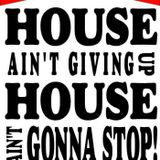 Ready or not House will rule with old skool feel.