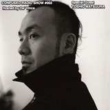 Confused Radio Show #002 Guest Dj Toshio Matsuura