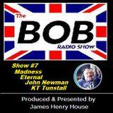 The BOB Radio Show - Show 7
